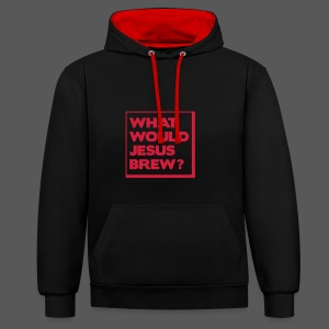 What would Jesus brew? - Kontrast-Hoodie