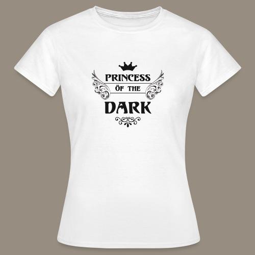 Princess öf the Dark T-Shirt girlie white - Frauen T-Shirt