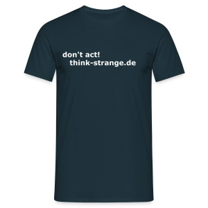 th!nk-strange girls shirt blue point of view - Männer T-Shirt
