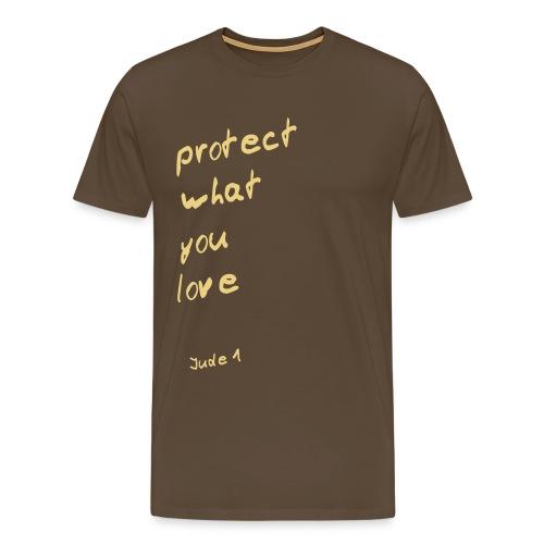 protect what you love - Männer Premium T-Shirt