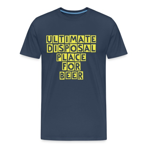 Ultimate Disposal Place for Beer - Männer Premium T-Shirt