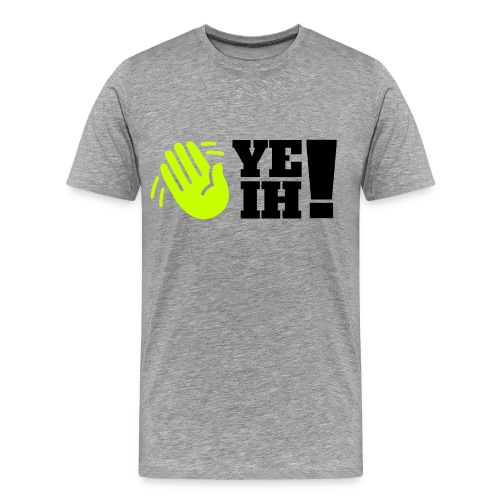 YEIH! Man's T-Shirt  - Men's Premium T-Shirt