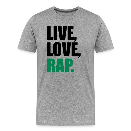 Live, Love, Rap - Maglietta Premium da uomo