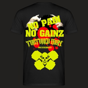 NO PAIN ...NO GAINZ - Men's T-Shirt