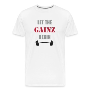 Let the Gainz begin - Männer Premium T-Shirt