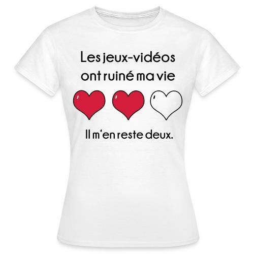 Les Jeux video ont ruiné ma vie - T-shirt Femme