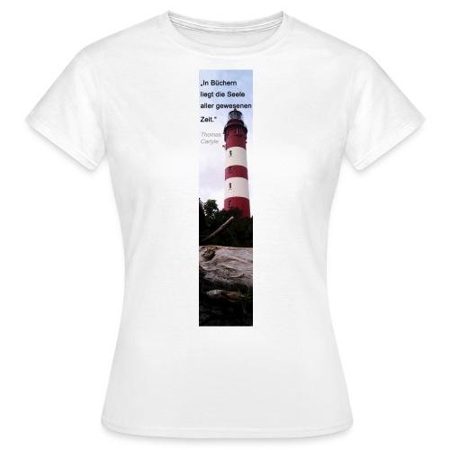 Riesen-Lesezeichen Leuchtturm Amrum + Zitat - Frauen T-Shirt