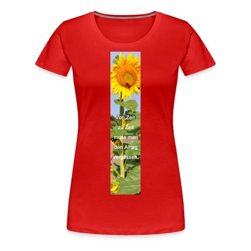 Riesen-Lesezeichen Sonnenblume + Spruch - Frauen Premium T-Shirt