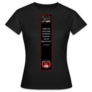 Riesen-Lesezeichen Katze + Buch + Zitat - Frauen T-Shirt