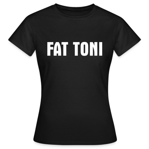 FAT TONI T-Shirt FAT TONI BIG TIME - Frauen T-Shirt