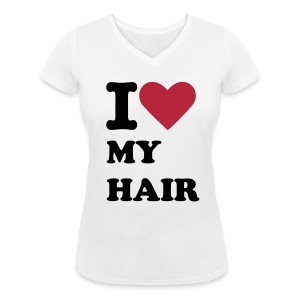 I Love My Hair T-Shirt - Women's V-Neck T-Shirt