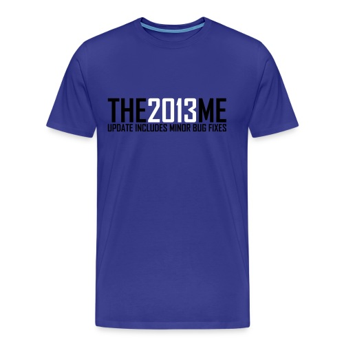 The 2013 Me - Mannen Premium T-shirt