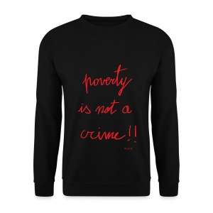 Poverty is not a crime - Men's Sweatshirt