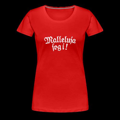 Malleluja sog i - Mallorca T-Shirts (Damen Rot/Weiß) Used Look - Frauen Premium T-Shirt