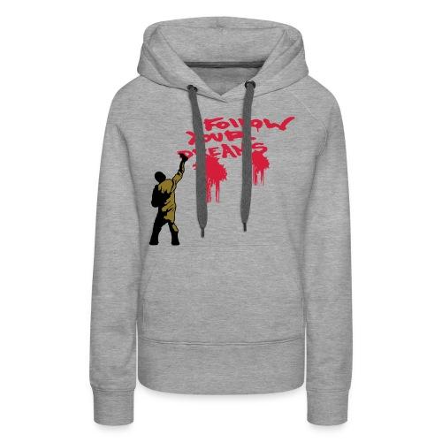 Sweat-shirt Femme Follow your dreams. - Sweat-shirt à capuche Premium pour femmes