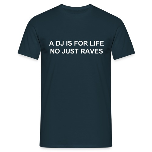 Mens Dj for life T shirt - Men's T-Shirt