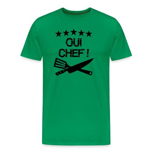 Oui Chef ! - T-shirt Premium Homme