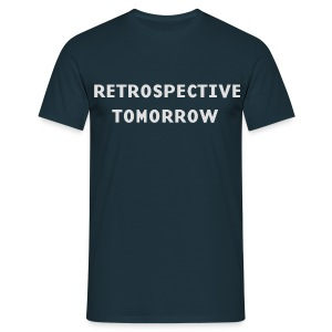 Retrospective tomorrow (Font: grey) - Men's T-Shirt