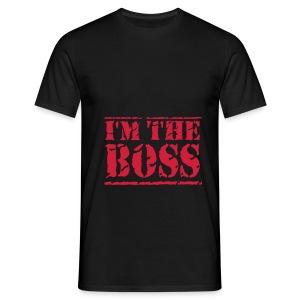 I'm the Boss  T-shirt - Mannen T-shirt