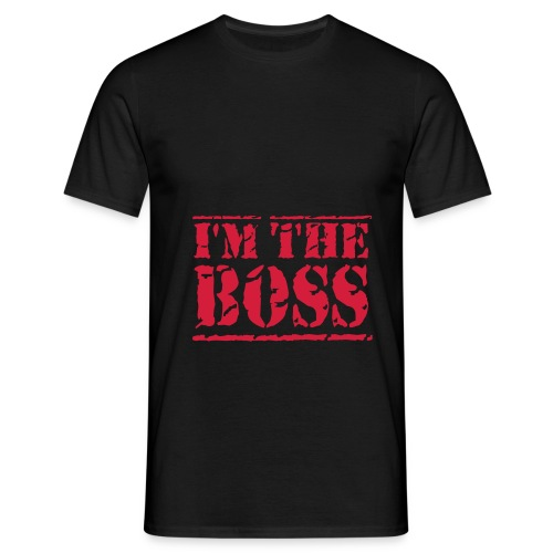 I'm the Boss  T-shirt - Mannen T-shirt
