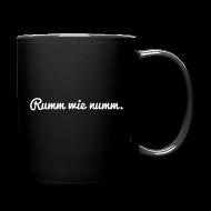 Tassen & Zubehör ~ Tasse einfarbig ~ Rumm wie... (Mug)
