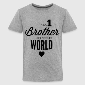 no1 brother of the world Shirts - Teenager Premium T-shirt