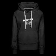 Pullover & Hoodies ~ Frauen Premium Hoodie ~ Born in DDR