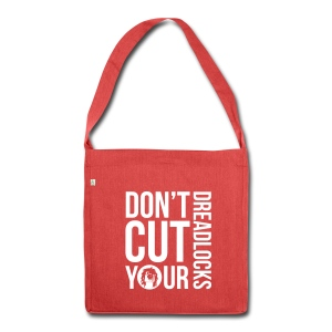 Bag Don't cut your dreadlocks - Shoulder Bag made from recycled material