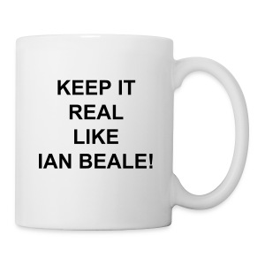 KEEP IT REAL LIKE IAN BEALE MUG - Mug
