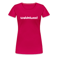 T-Shirts ~ Frauen Premium T-Shirt ~ Weldniwoo