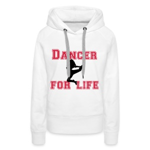 Dancer for life Kapuzenpulli - Frauen Premium Hoodie
