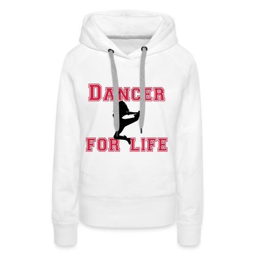 Dancer for life Kapuzenpulli - Frauen Premium Hoodie