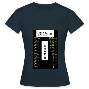 2015 Nerd - Frauen T-Shirt