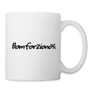 Tassen & Zubehör ~ Tasse ~ Bomforzionös (Mug)