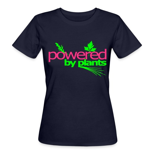 powered by plants girls - Frauen Bio-T-Shirt