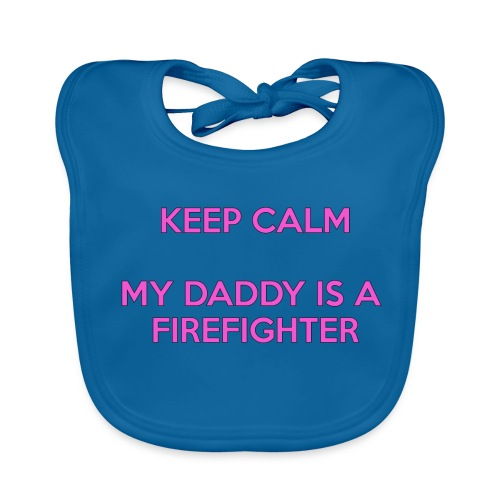 Keep calm my daddy is a firefighter - Bio-slabbetje voor baby's