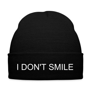 'I Don't Smile' Beanie  - Winter Hat