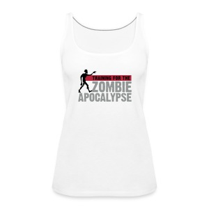 Training for the Zombie apocalypse | womens - Women's Premium Tank Top