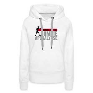 Training for the Zombie apocalypse | womens - Women's Premium Hoodie
