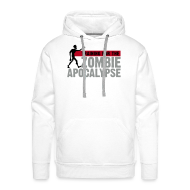 Hoodies & Sweatshirts ~ Men's Premium Hoodie ~ Training for the Zombie apocalypse | mens