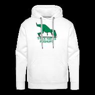 Hoodies & Sweatshirts ~ Men's Premium Hoodie ~ t-rex hates pushups | mens