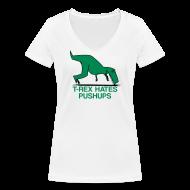 T-Shirts ~ Women's V-Neck T-Shirt ~ t-rex hates pushups | womens