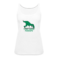 Tops ~ Women's Premium Tank Top ~ t-rex hates pushups | womens