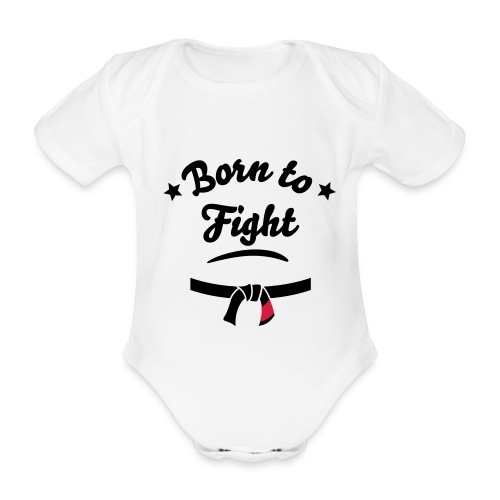 Born To Fight Baby - Organic Short-sleeved Baby Bodysuit