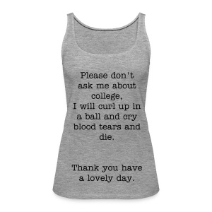 'College' Tank - Women's Premium Tank Top