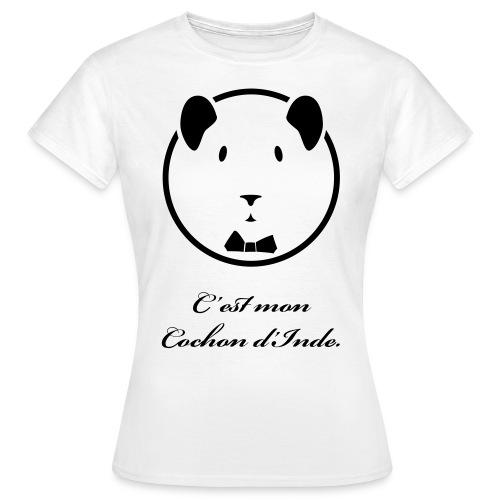 C'est mon Cochon d'Inde  - T-shirt Femme