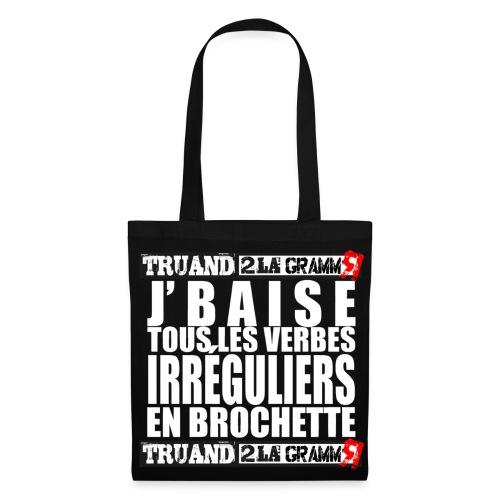 J'baise les verbes - Tote Bag