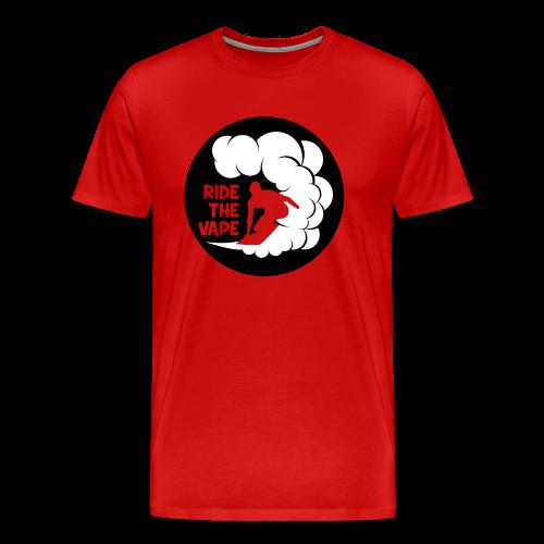 RIDE THE VAPE - T-shirt Premium Homme