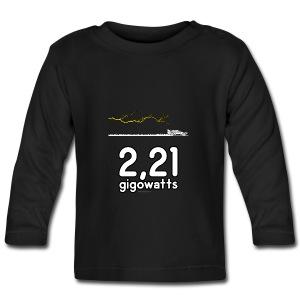 2,21 gigowatts ! - T-shirt manches longues Bébé