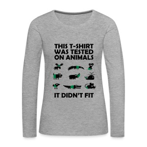 Women's Premium Longsleeve Shirt With Testesd On Animals Funny Slogan - Women's Premium Longsleeve Shirt